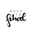 Back to school calligraphic inscription handmade vector image vector image