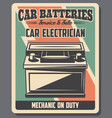 car batteries service retro poster vector image