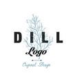 dill logo original design culinary spicy herb vector image vector image