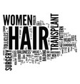 Are women good candidates for hair transplant vector image