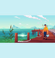 fisherman on pier seascape and hills background vector image vector image