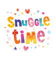 snuggle time vector image