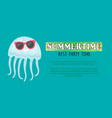 summertime best party time cool jellyfish poster vector image vector image