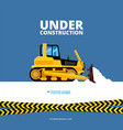 under construction web page bulldozer and danger vector image vector image