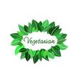 vegetarian logo vector image vector image