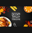 happy thanksgiving day with traditional holiday vector image