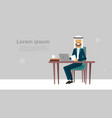 arab businessman sitting at office desk hold vector image vector image