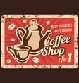coffee shop hot drink rusty metal plate vector image vector image