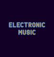 neon inscription of electronic music vector image