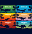 banner collection world of dinosaurs prehistoric vector image