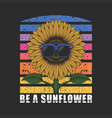 be a sunflower eyeglasses vector image vector image