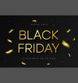 black friday sale banner golden text confetti vector image vector image