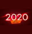 2020 happy new year neon text 2020 new year vector image vector image