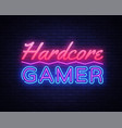 hardcore gamer neon text gaming neon sign vector image vector image