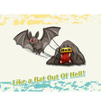 Like a bat out of hell idiom