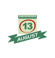 13 august calendar with ribbon vector image