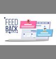 customer feedback rating on laptop speech vector image vector image