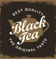label for black tea with teapot and inscription vector image
