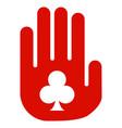 stop gambling hand flat icon vector image vector image