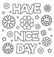 have a nice day coloring page vector image vector image