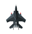 jet military aircraft airplane view from above vector image