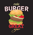 make burger great again funny quote typography vector image vector image