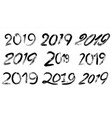 2019 sign set grunge calligraphy happy vector image