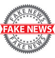 fake news sign fake news badge vector image vector image