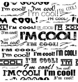 Seamless abstract text pattern - Im cool vector image