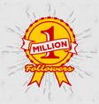 1 million followers achivement symbol vector image