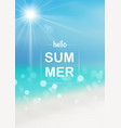 hello summer background with bokeh effect vector image vector image