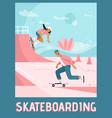 poster skateboarding concept vector image