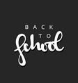 Back to school calligraphic inscription handmade vector image