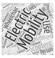 Electric Mobility Scooters Word Cloud Concept vector image vector image