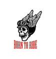 born to ride human skull in winged helmet design vector image vector image