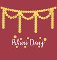 happy bhai dooj decorative flowers garland vector image vector image