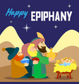 happy epiphany three king concept background vector image vector image