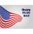 happy flag day 2 vector image