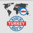 made in turkey stamp world map with red country vector image vector image