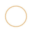 realistic gold circle frame chain texture golden vector image vector image