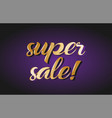 super sale gold golden text postcard banner logo vector image vector image
