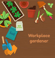 workplace gardener and gardening tools on wooden vector image vector image