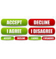 accept decline and agree disagree button set vector image