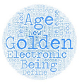 Are We In A Golden Age Of Electronics text vector image vector image