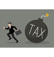 Businessman run away from tax bomb vector image