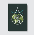 earth day card hand drawn lettering design ecology vector image
