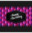 Happy Birthday emblem and vector image vector image