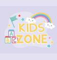 kids zone alphabet blocks flag rainbow clouds vector image