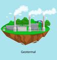 alternative energy power industry geotermal power vector image