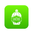 beautiful cactus icon green vector image vector image